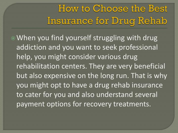 How to Choose the Best Insurance for Drug Rehab