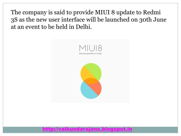The company is said to provide MIUI 8 update to