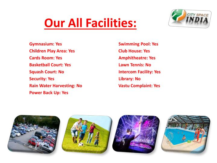 Our All Facilities