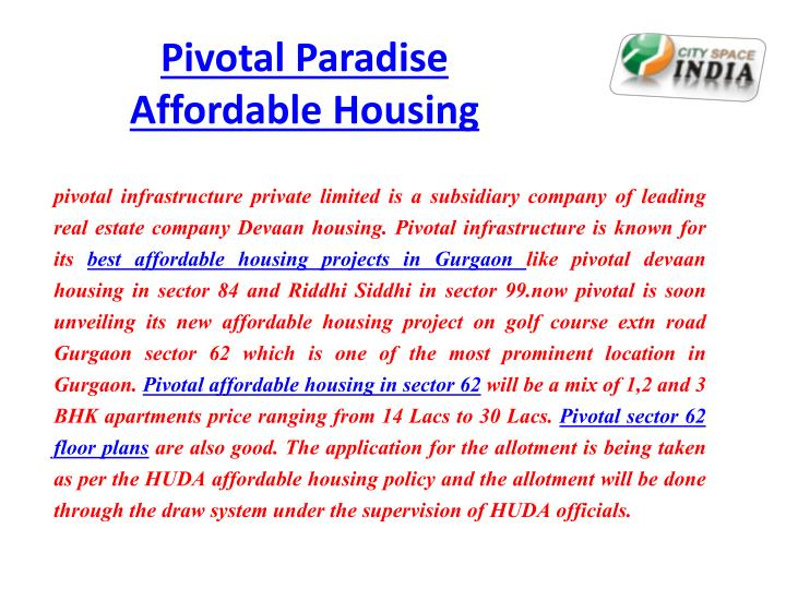 Pivotal paradise affordable housing