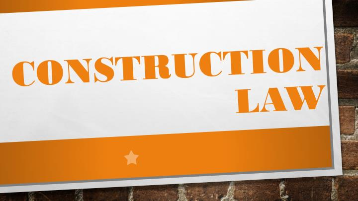 construction law n.