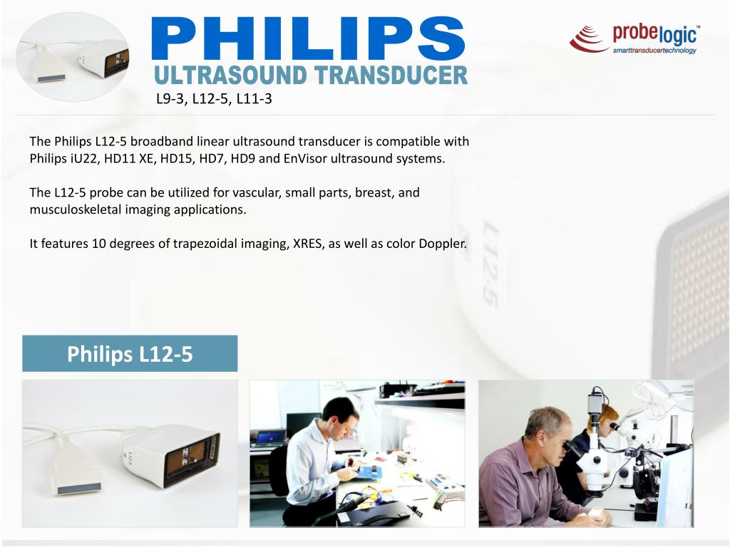 PPT - Philips ultrasound transducer L9-3,L12-5,L11-3