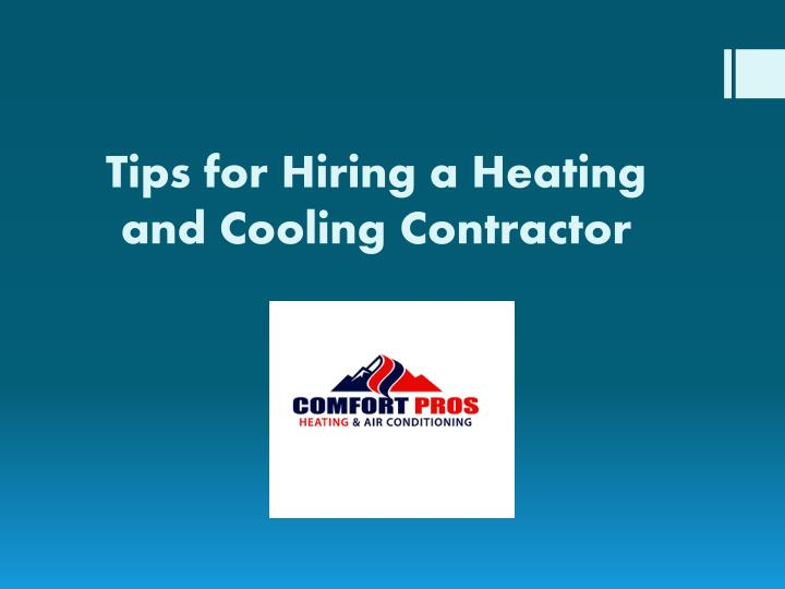 tips for hiring a heating and cooling contractor n.