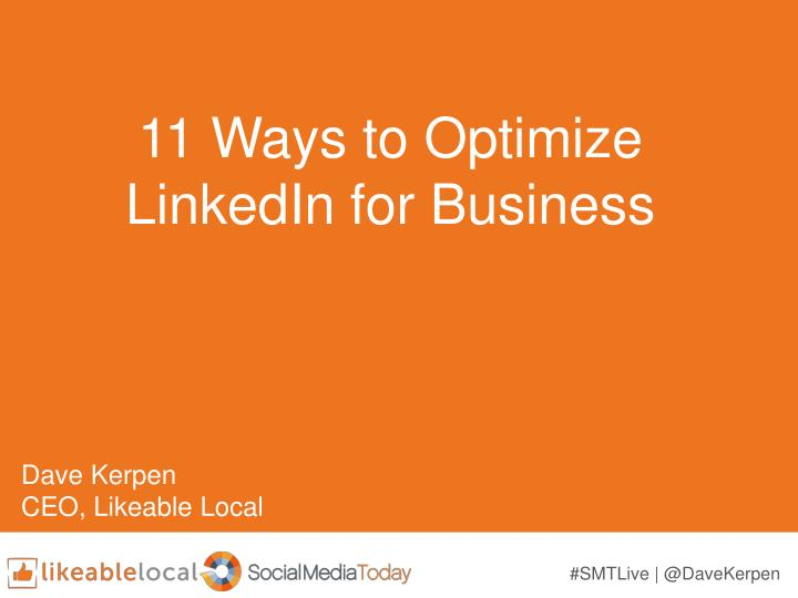 11 Ways to Optimize LinkedIn for Business