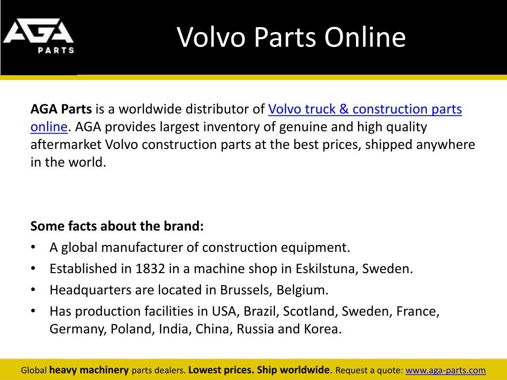 PPT - Volvo Construction Equipment Parts Dealer – AGA Parts