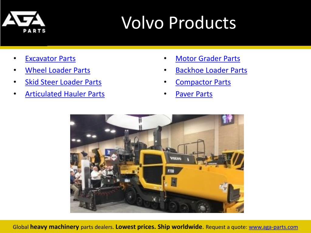PPT - Volvo Construction Equipment Parts Dealer – AGA Parts