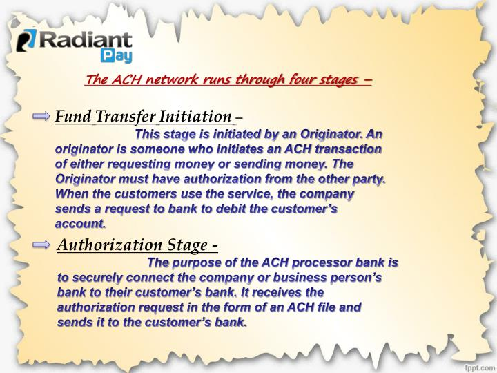 The ACH network runs through four stages –