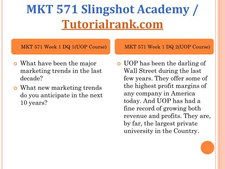 Mkt 571 slingshot academy tutorialrank com2