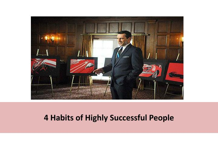 4 habits of highly successful people n.