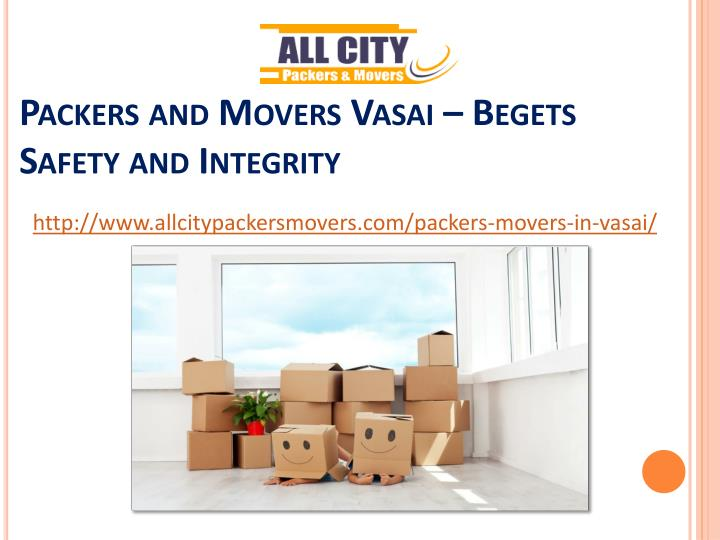 packers and movers vasai begets safety and integrity n.