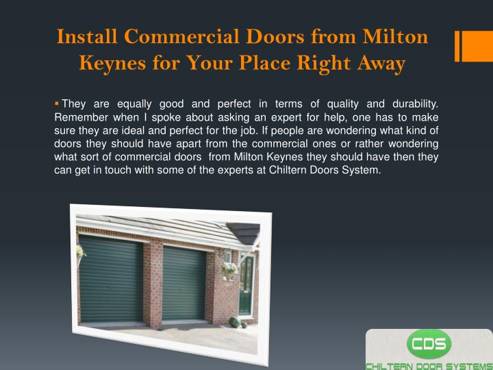 Install Commercial Doors from Milton Keynes for Your Place Right Away