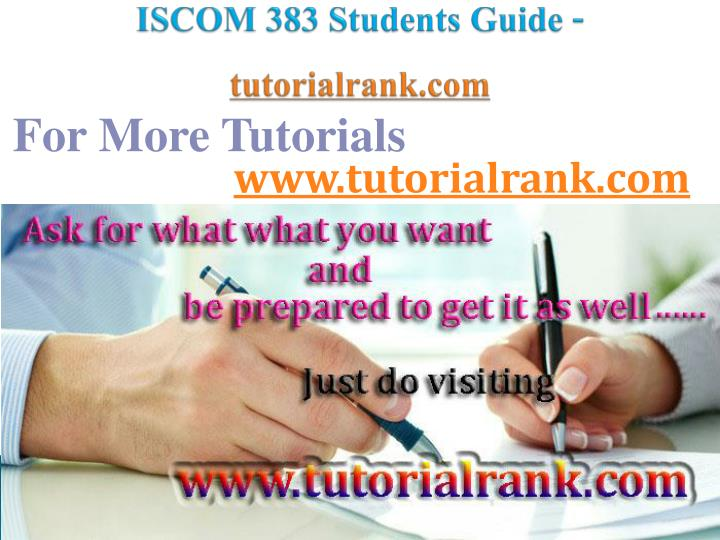 iscom 383 students guide tutorialrank com