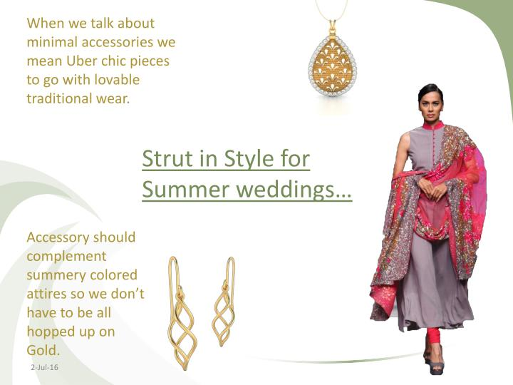 Strut in Style for Summer weddings…
