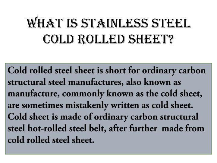 what is stainless steel cold rolled sheet n.