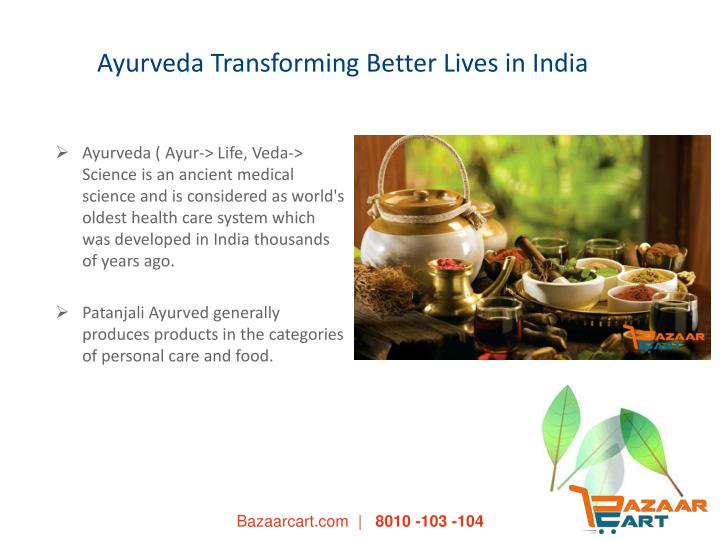 Ayurveda transforming better lives in india