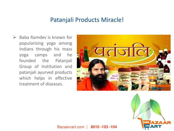 Patanjali Products Miracle!