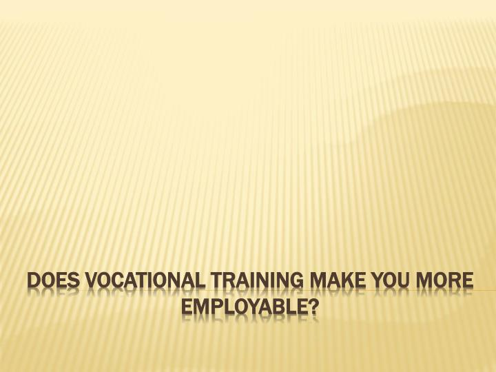 Does vocational training make you more employable