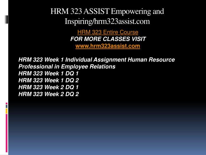 Hrm 323 assist empowering and inspiring hrm323assist com1