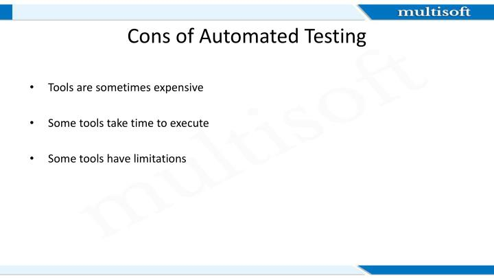 Cons of Automated Testing