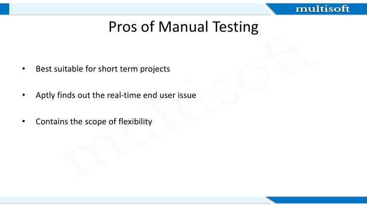 Pros of Manual Testing