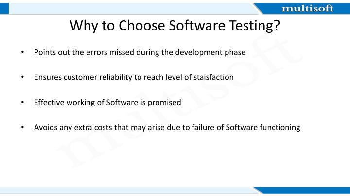 Why to choose software testing