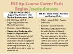 ese 631 course career path begins ese631dotcom8