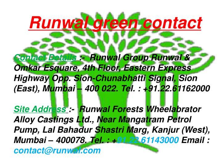 Runwal green contact