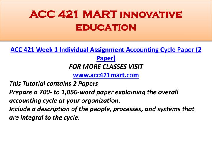 acc 421 accounting cycle