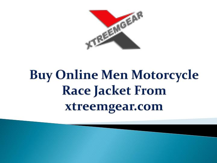 Buy online men motorcycle race jacket from xtreemgear com