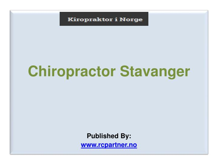 chiropractor stavanger published by www rcpartner no n.