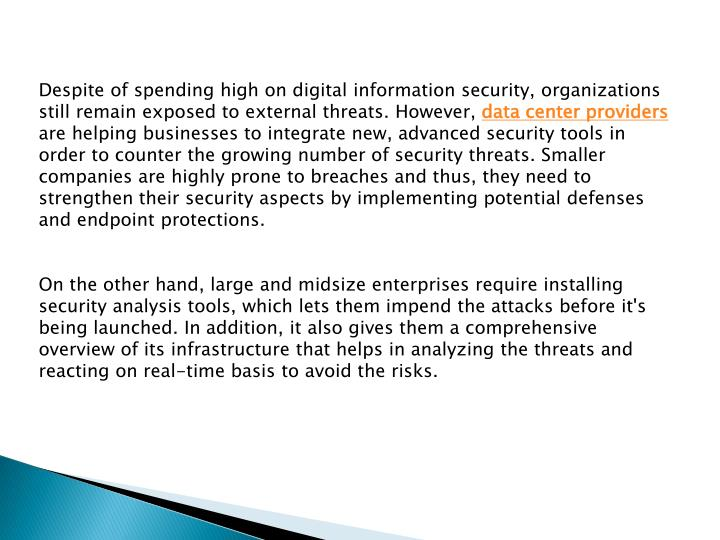 Despite of spending high on digital information security, organizations still remain exposed to exte...
