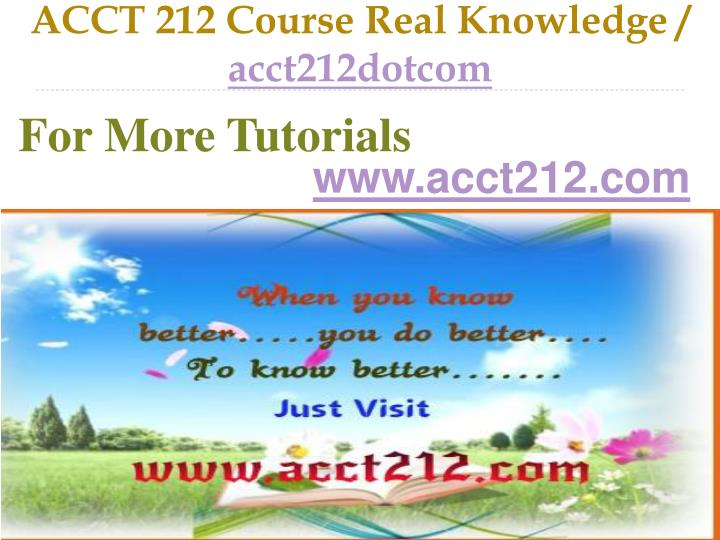 Acct 212 course real knowledge acct212dotcom