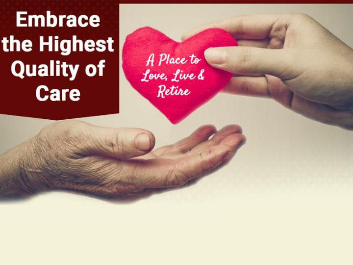 Embrance the highest quality of care