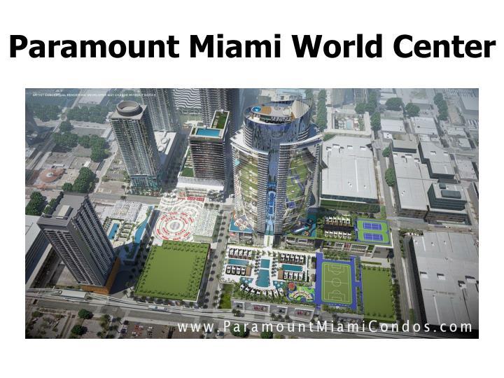 Paramount miami world center1