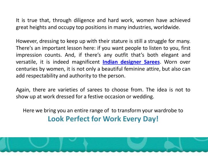 It is true that, through diligence and hard work, women have achieved
