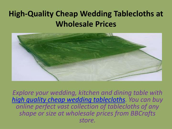 high quality cheap wedding tablecloths at wholesale prices n.
