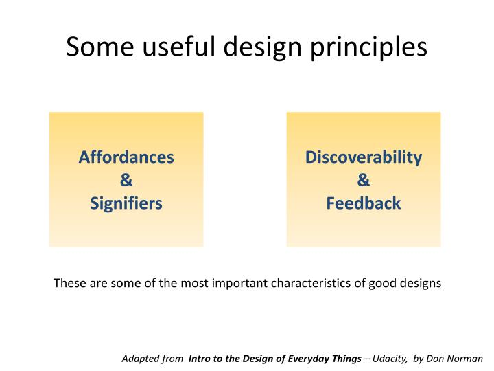 Some useful design principles