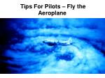 tips for pilots fly the aeroplane