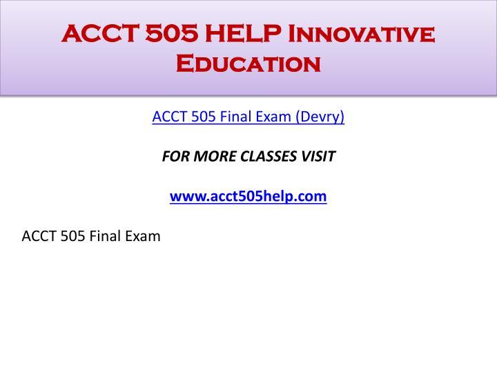 Acct 505 help innovative education1