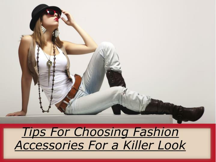 Image result for See How To Choosing Fashion Accessories