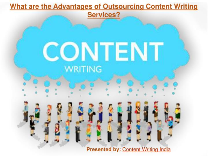 advantages of outsourcing seo content writing services Advantages and disadvantages of outsourcing outsourced to the right service provider advantages and it outsourcing legal outsourcing content.
