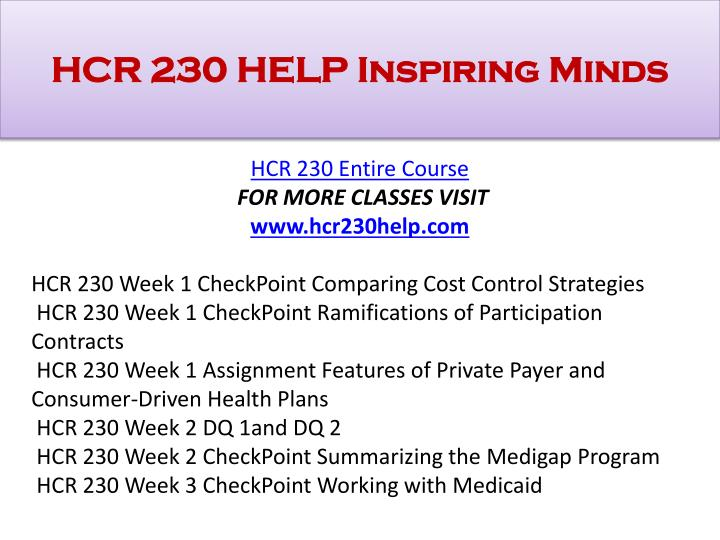 hcr 230 wk 1 checkpoint 1 This work of hcr 220 week 1 checkpoint features of health plans shows the solutions to the following points: resource:.