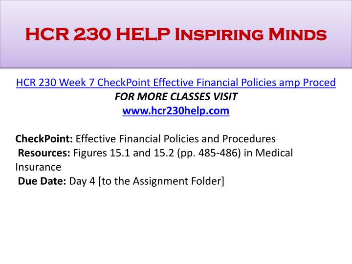 hcr 230 week 9 final project part a design a financial policy On stuvia you will find the most extensive lecture summaries written by your fellow students avoid resits and get better grades with material written specifically for your studies.