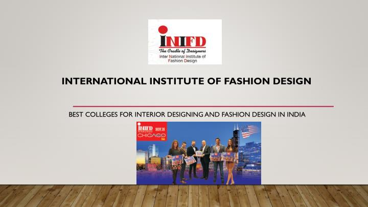 Ppt Top Fashion Designing Institutes In India Powerpoint Presentation Id 7368840