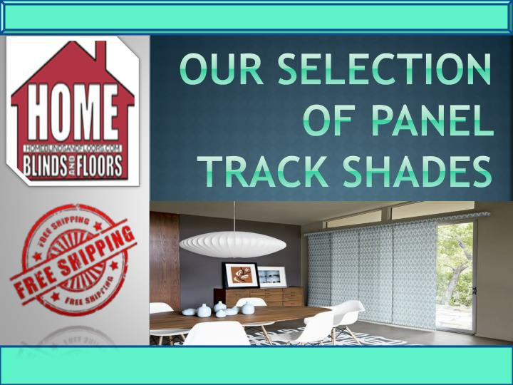 our selection of panel track shades n.