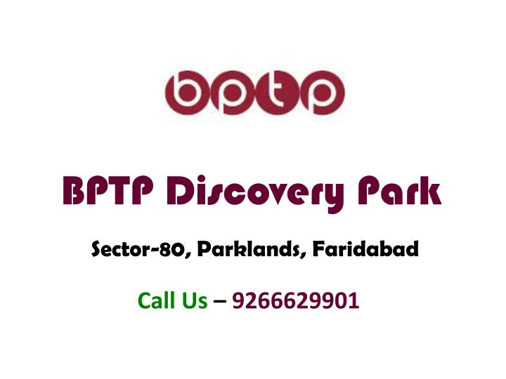 Bptp discovery park