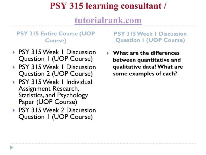 Psy 315 learning consultant tutorialrank com1
