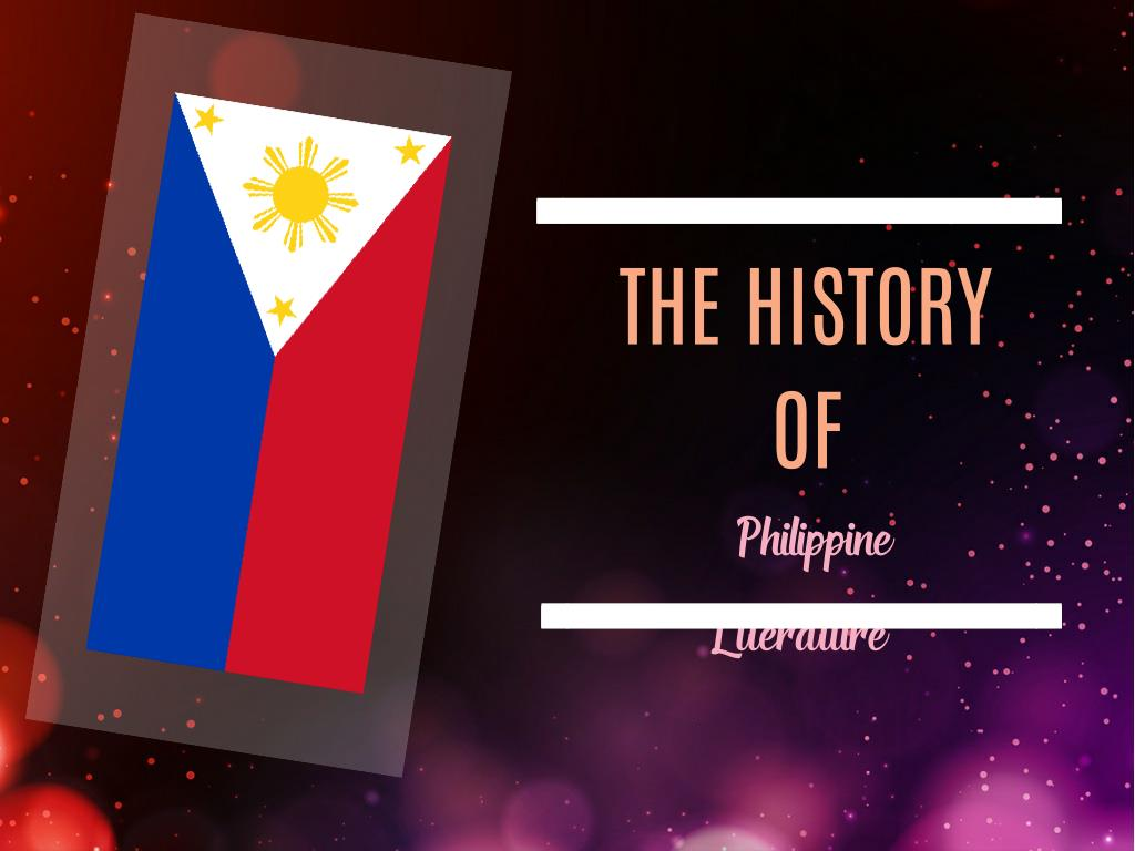 PPT - PPT of the History of Philippine Literature PowerPoint