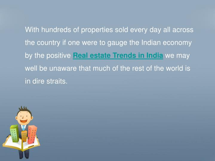 With hundreds of properties sold every day all across