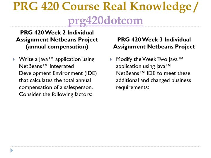 prg420 java programming i For more help, visit: university of phoenix - prg 421 java programming ii prg.
